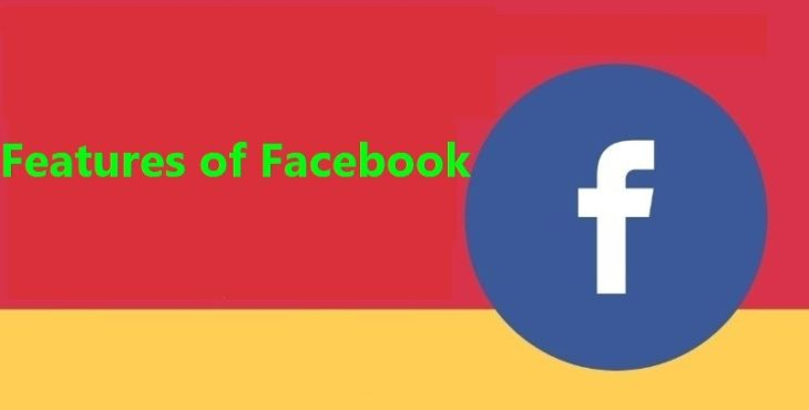 features of facebook
